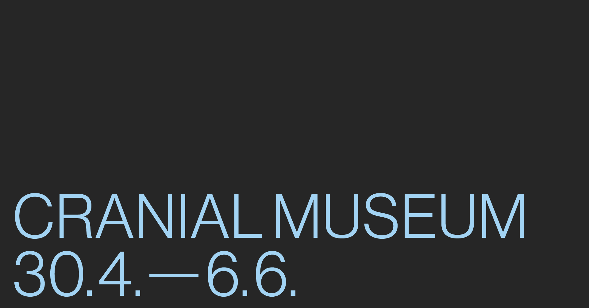 CRANIAL MUSEUM