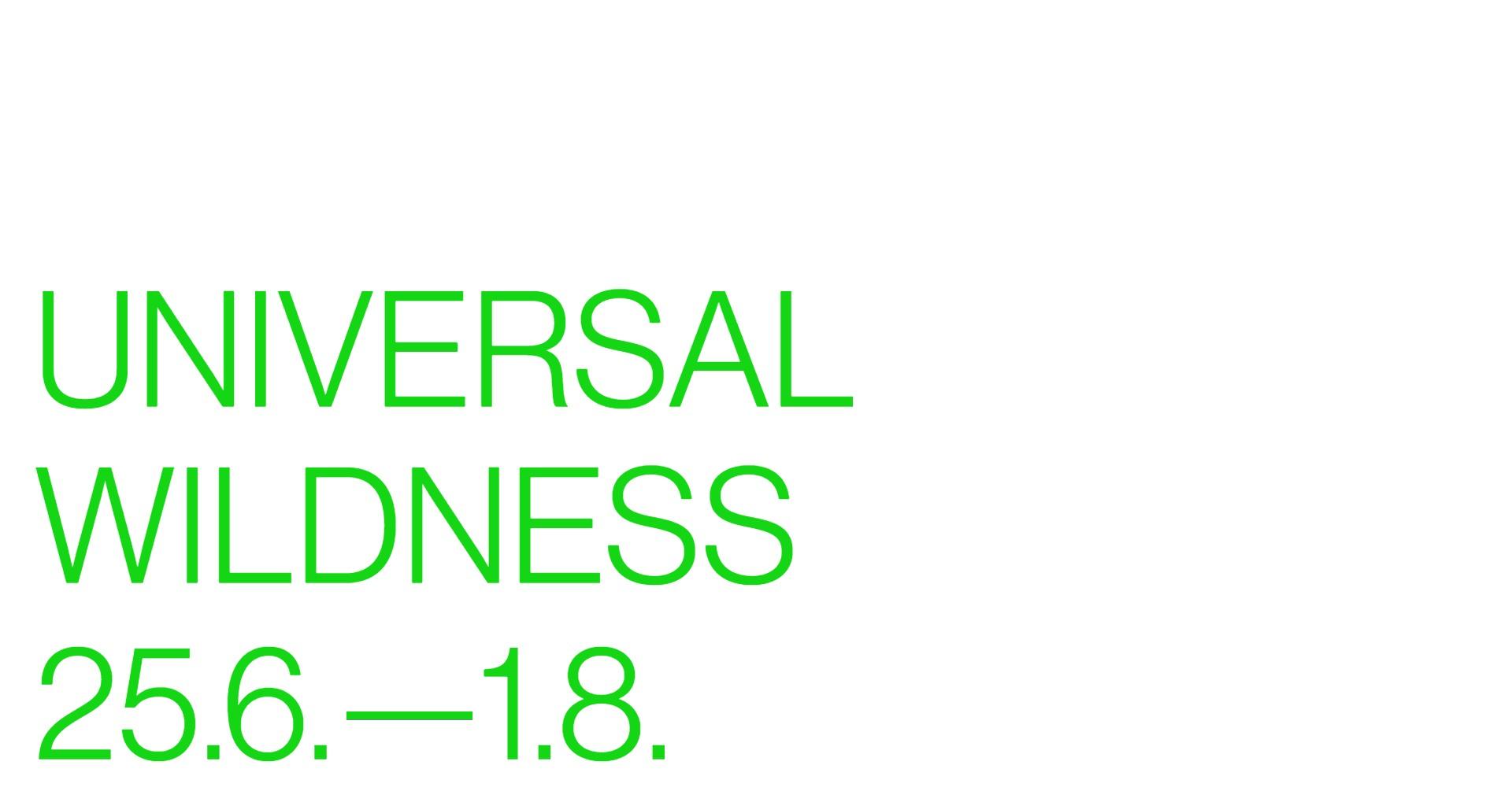 Universal Wildness